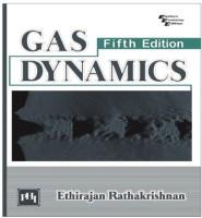 PHI Learning Gas Dynamics by Ethirajan Rathakrishnan Higher Education(Voucher)
