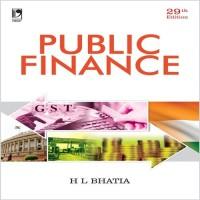 Vikas Publishing Public Finance by Dr H L Bhatia Higher Education(Voucher)