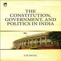 Vikas Publishing The Constitutions, Government And Politics In India by S. H. Patil Higher Education(Voucher)