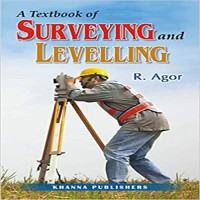 KHANNA PUBLISHERS A Textbook Of Surveying And Levelling by R. Agor Higher Education(Voucher)
