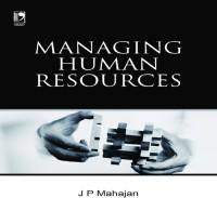 Vikas Publishing Managing Human Resources by J. P. Mahajan Higher Education(Voucher)