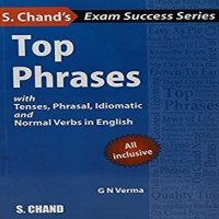 SChand Publications Schands Top Phrases With Tenses, Phrasal, Idiomatic And Normal Verbs In English by G. N. Verma School(Voucher)