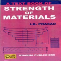 KHANNA PUBLISHERS A Text Book Of Strength Of Materials by I. B Prasad Higher Education(Voucher)