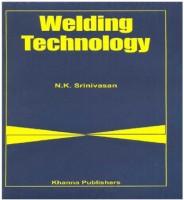 KHANNA PUBLISHERS Welding Technology by N. K Srinivasan Higher Education(Voucher)