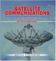 KHANNA PUBLISHERS Satellite Communications (Covering latest Digital Satellite Technologies And Systems) by Dr. D. C. Agarwal Higher Education(Voucher)