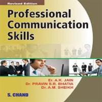 SChand Publications Professional Communication Skills by Er. A. K. Jain, Dr. Pravin S. R. Bhatia, Dr. A. M. Sheikh Vocational & Personal Development(Voucher)