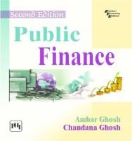 PHI Learning Public Finance by GHOSH, AMBAR, GHOSH, CHANDANA Higher Education(Voucher)