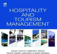 Vikas Publishing Hospitality & Tourism Management by Rajat Gupta, Nishant Singh, Ishita Kirar, Mahesh Kumar Bairwa Higher Education(Voucher)