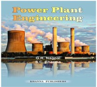KHANNA PUBLISHERS Power Plant Engineering by G. R. Nagpal, S. C. Sharma Higher Education(Voucher)