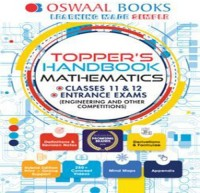 Oswaal Books Oswaal Toppers Handbook Mathematics For Classes XI XII Entrance Exams (Engineering Other Competitions) by Panel Of Experts School(Voucher)