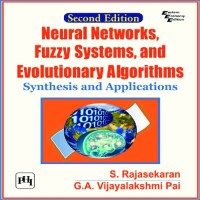 PHI Learning Neural Networks, Fuzzy Systems, And Evolutionary Algorithms : Synthesis And Applications by S. Rajasekaran, G. A. Vijayalakshmi Pai Higher Education(Voucher)