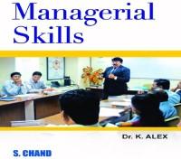 SChand Publications Managerial Skills by Dr. K. Alex Vocational & Personal Development(Voucher)