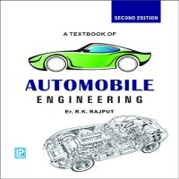 Laxmi Publications A Textbook Of Automobile Engineering (New Edition) by R. K. Rajput Higher Education(Voucher)