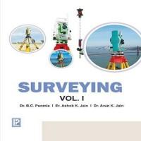 Laxmi Publications Surveying Vol. 1 by Dr. B. C. Punamia, Er. Ashok Kumar Jain, Dr. Arun Kumar Jain Higher Education(Voucher)