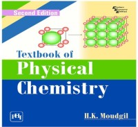 PHI Learning Textbook Of Physical Chemistry by MOUDGIL, H. K. School(Voucher)