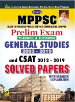 Kiran MPPSC Prelim Exam Yearwise And Topicwise General Studies 2003-2019 And CSAT 2012-2019 Solved Papers (English Medium)(3106)(Paperback, Think Tank of Kiran Institute of Career Excellence Pvt Ltd)