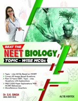 Beat the Neet Biology Topic-Wise MCQS(English, Paperback, Singh S.K.)