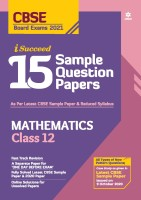 Cbse New Pattern 15 Sample Paper Mathematics Class 12 for 2021 Exam with Reduced Syllabus(English, Paperback, Dwivedi Brijesh)