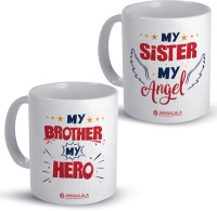 JHINGALALA My Brother My Hero and My Sister My Angel Printed Combo Pack for Sister, Brother, Cousins For Birthday, Gift Pack For Rakshabandhan Ceramic Coffee Mug(325 ml, Pack of 2)
