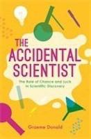 The Accidental Scientist(English, Paperback, Donald Graeme)