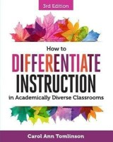 How to Differentiate Instruction in Academically Diverse Classrooms(English, Paperback, Tomlinson Carol Ann)