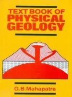 Textbook of Physical Geology(English, Paperback, Mahapatra G.B.)