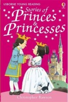 Young Reading: Stories of Princes and Princesses(English, Paperback, Rawson Christopher)