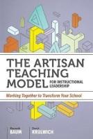 The Artisan Teaching Model for Instructional Leadership(English, Paperback, Baum Kenneth)