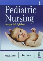 Pediatric Nursing (As per INC Syllabus)(English, Paperback, Datta Parul)
