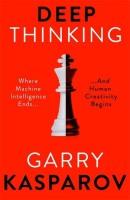 Deep Thinking(English, Paperback, Kasparov Garry)