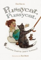 Pussycat, Pussycat, Where Have You Been?(English, Paperback, Bar-El Dan)