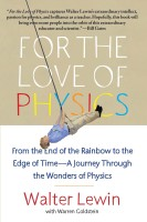 For the Love of Physics(English, Paperback, Lewin Walter)