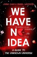 We Have No Idea(English, Paperback, Cham Jorge)