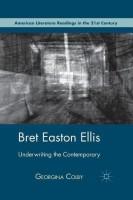 Bret Easton Ellis(English, Paperback, Colby G.)