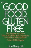 Good Food, Gluten Free(English, Paperback, Hills Hilda)