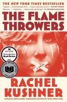 The Flamethrowers(English, Paperback, Kushner Rachel)