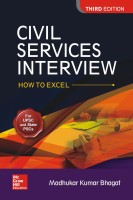 Civil Services Interview - How to Excel Third Edition(English, Paperback, Bhagat Madhukar Kumar)