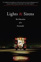 Lights and Sirens(English, Paperback, Grange Kevin)