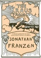 The Kraus Project(English, Paperback, Franzen Jonathan)