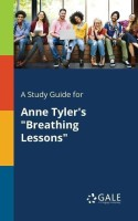 A Study Guide for Anne Tyler's Breathing Lessons(English, Paperback, Gale Cengage Learning)