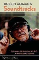 Robert Altman's Soundtracks(English, Hardcover, Sherwood Magee Gayle)