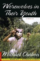 Werewolves in Their Youth(English, Paperback, Chabon Michael)
