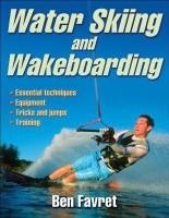 Water Skiing and Wakeboarding(English, Paperback, Favret Ben)