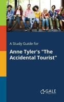 A Study Guide for Anne Tyler's the Accidental Tourist(English, Paperback, Gale Cengage Learning)