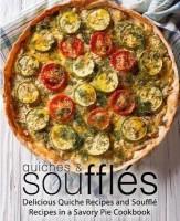 Quiches & Souffles(English, Paperback, Press Booksumo)