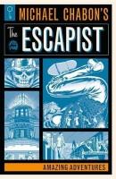 Michael Chabon's The Escapists: Amazing Adventures(English, Paperback, Chabon Michael)