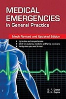 Medical Emergencies in General Practice(English, Paperback, Gupta D. K.)