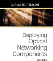 Deploying Optical Networking Components(English, Paperback, Held Gilbert)