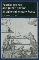 Popular Science and Public Opinion in Eighteenth-Century France(English, Hardcover, Lynn Michael)