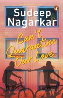 Can't Quarantine Our Love(English, Paperback, Nagarkar Sudeep)